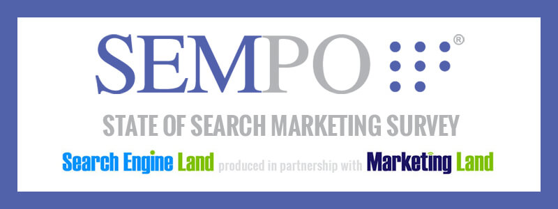 SEMPO Opens 10th Annual State Of Search & Digital Marketing Survey – Search Engine Land