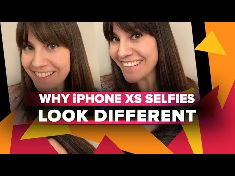 Why iPhone XS selfies look different