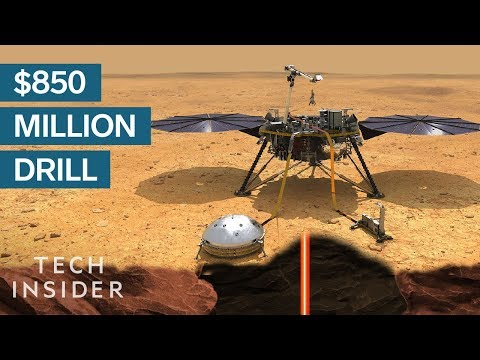 Why NASA Is Sending An $850 Million Drill To Mars